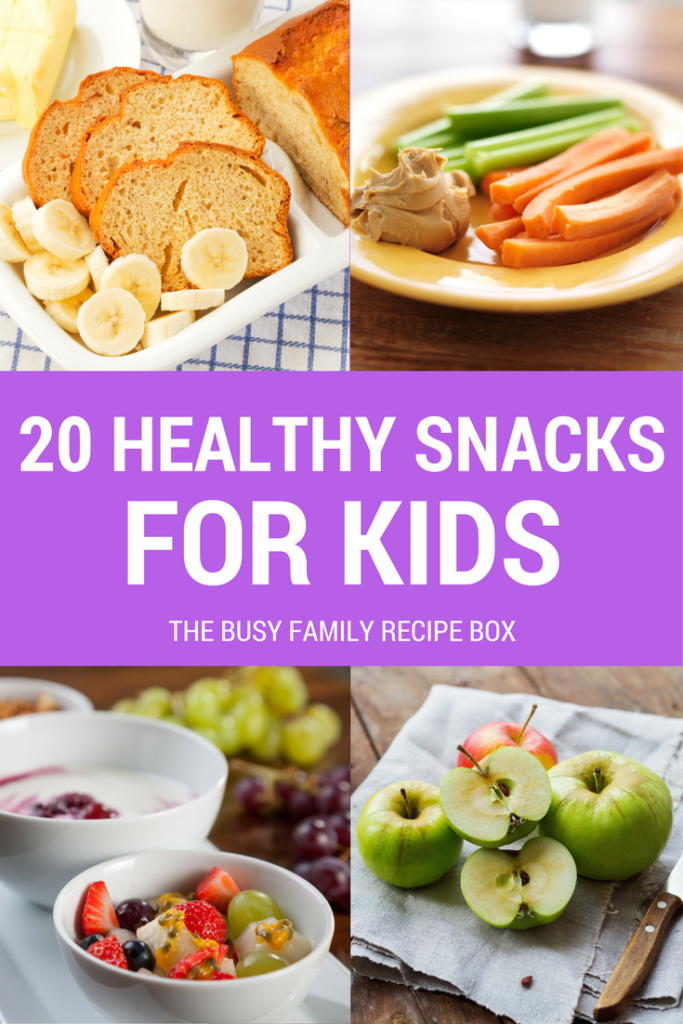 20 Healthy Snacks for Kids, http://www.busyfamilyrecipebox.com